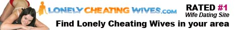 lonelycheatingwives3 Lonely Cheating Wives Rated #1!